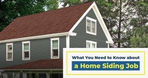 What You Need to Know about a Home Siding Job